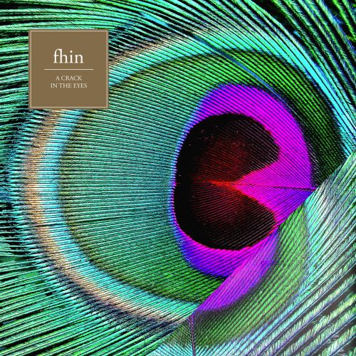 Fhin - A Crack In The Eyes EP