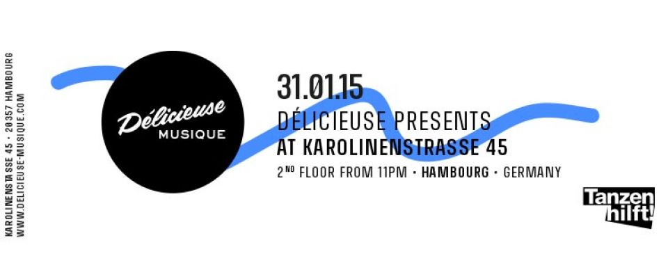 DELICIEUSE @HAMBURG KAROLINA ST. 31 JANUARY