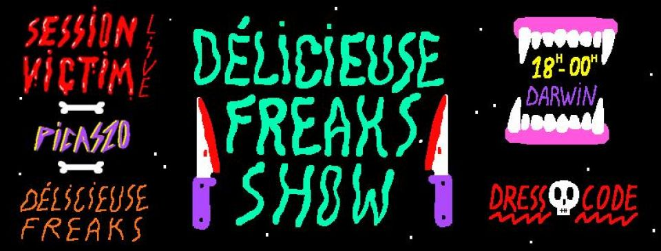 Delicieuse Freaks Show